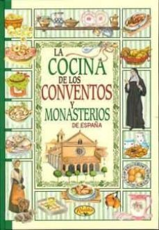 Carreracentenariometro.es La Cocina De Los Conventos Y Monasterios De España (Cartone) Image