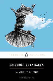 La Vida Es Sueño Pedro Calderon De La Barca Comprar Libro