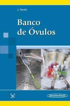 Ebooks online gratis sin descarga BANCO DE ÓVULOS de JAVIER NADAL PEREÑA (Literatura española) ePub PDB 9788491100522