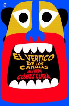 Descarga de libros electronicos EL VERTIGO DE LOS CANALLAS 9788491228622 en español