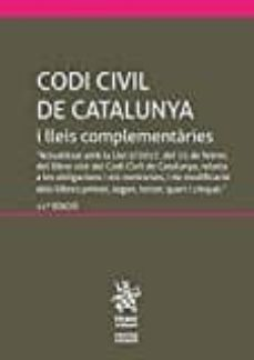 Relaismarechiaro.it Codi Civil De Catalunya I Lleis Complementaries (11ª Ed.) 2017 Image