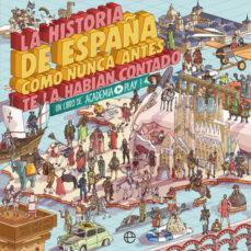 Inmaswan.es La Historia De España Como Nunca Antes Te La Habían Contado: Un Libro De Academia Play Image