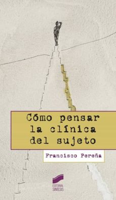 Lofficielhommes.es Como Pensar La Clinica Del Sujeto Image