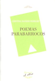 poemas parabarrocos-cristina daneri ferrari-9788492877522