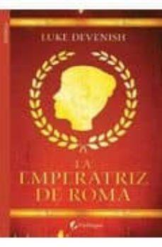 Lofficielhommes.es La Emperatriz De Roma Image