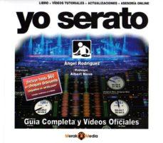 Libro descargable gratis online YO SERATO (Spanish Edition)