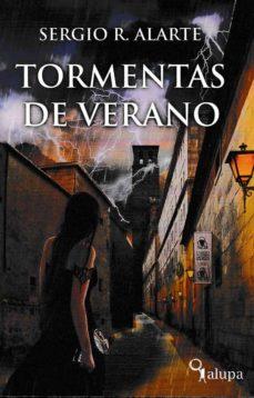 Descarga gratuita de libro mp3. TORMENTAS DE VERANO  in Spanish de SERGIO R. ALARTE