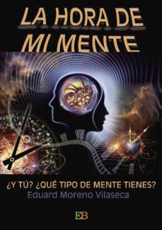 Nuevo libro real de descarga en pdf. LA HORA DE MI MENTE 9788494566622