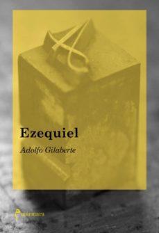 Descarga gratuita de libros textiles. EZEQUIEL 9788494718922 ePub CHM