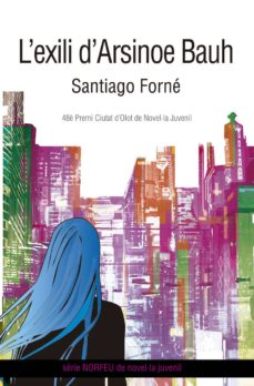 Ebooks gratis descargar ipad L EXILI D ARSINOE BAUH in Spanish de SANTIAGO FORNE