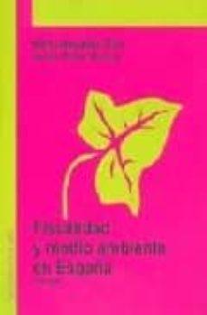 fiscalidad y medio ambiente (2ª ed.)-marta magadan diaz-jesus rivas garcia-9788495687722