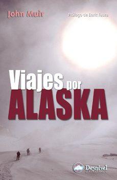 viajes por alaska-john muir-9788496192522