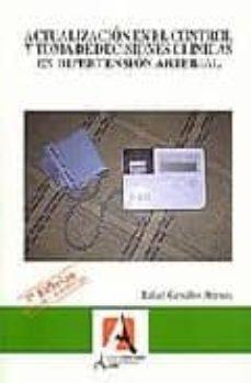 Libro de descarga de audio mp3 ACTUALIZACION EN EL CONTROL Y TOMA DE DECICISIONES CLINICAS EN HI PERTENSION ARTERIAL (3ª ED.) (Spanish Edition) 9788496224322