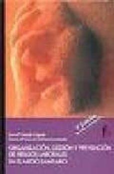 Nuevo lanzamiento de libros electrónicos de descarga gratuita. ORGANIZACION, GESTION Y PREVENCION DE RIESGOS LABORALES EN EL MED IO SANITARIO (4ª ED) FB2 MOBI CHM de EVA MARIA GARZAS CEJUDO (Spanish Edition) 9788496804722