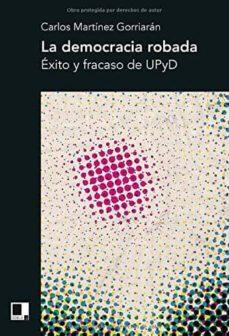 Chapultepecuno.mx La Democracia Robada: ÉXito Y Fracaso De Upyd Image