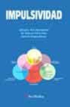 Descargar libros en aleman IMPULSIVIDAD de SALVADOR ROS MONTALBAN, M. DOLORES PERIS DIAZ, RAMON GRACIA MARCO