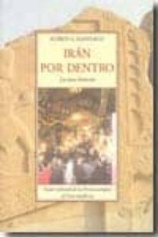 Inmaswan.es Iran Por Dentro: La Otra Historia (Guia Cultural De La Persia Ant Igua Al Iran Moderno) Image