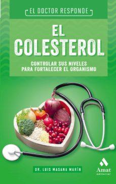 Descargar libro de la selva música EL COLESTEROL: EL DOCTOR RESPONDE PDF CHM