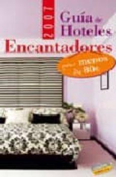 Followusmedia.es Guia De Hoteles Encantadores Por Menos De 80 Euros (2007) (Guias Singulares) Image