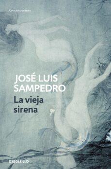 Descargar libros electrónicos gratuitos en formato epub LA VIEJA SIRENA PDB RTF (Spanish Edition)