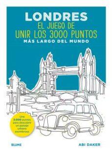 Rapidshare descargar e libros LONDRES. EL JUEGO DE UNIR LOS 3000 PUNTOS MAS LARGO DEL MUNDO 9788498019322 de ABI DAKER