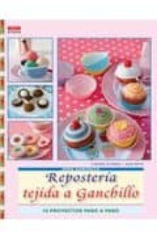 Descargas de libros de texto gratis guardar REPOSTERIA TEJIDA A GANCHILLO 9788498741322 de CHRISTA SCHMIDT MOBI PDB CHM