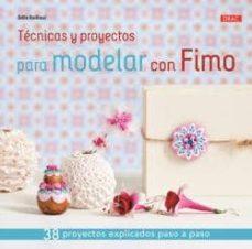 Audiolibros mp3 descargables gratis TECNICAS Y PROYECTOS PARA MODELAR CON FIMO de ODILE BAILLOEUL 9788498744422