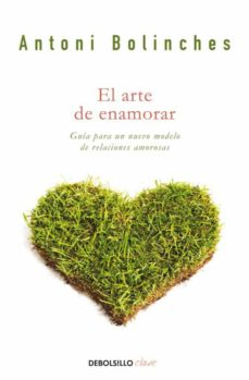 el arte de enamorar-antoni bolinches sanchez-9788499084022