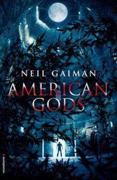 AMERICAN GODS | NEIL GAIMAN | Comprar libro 9788499185422