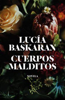 Descargar libros de foros CUERPOS MALDITOS de LUCIA BASKARAN 9788499987422