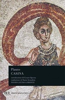 casina. testo latino a fronte-tito maccio plauto-9788817166522
