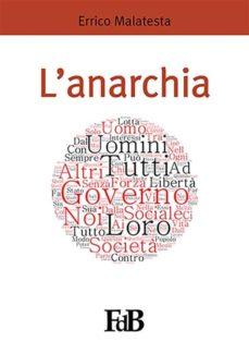 l'anarchia (ebook)-errico malatesta-9788891142122