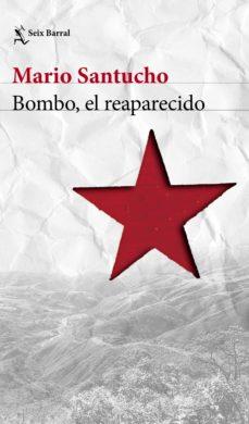 bombo, el reaparecido (ebook)-mario santucho-9789507319822