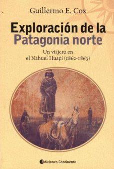 Mrnice.mx Exploración De La Patagonia Norte: Un Viajero En El Nahuel Huapi (1862-1863) Image