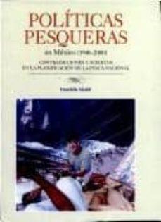 Permacultivo.es Politicas Pesqueras En Mexico (1946-2000): Contradicciones Y Acie Rtos En La Planificacion De La Pesca Nacional Image