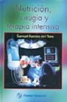 Libro para descargar NUTRICION, CIRUGIA Y TERAPIA INTENSIVA 9789707290822  de SAMUEL FUENTES DEL TORO