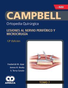 Leer libros completos en línea de forma gratuita sin descarga CAMPBELL ORTOPEDIA QUIRURGICA (TOMO 7): LESIONES AL NERVIO PERIFERICO Y MICROCIRUGIA in Spanish  9789804300622
