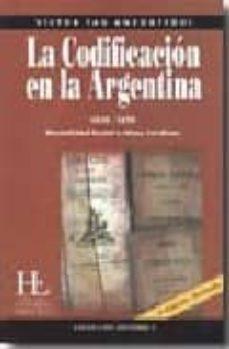 Titantitan.mx La Codificacion En La Argentina (1810-1870): Mentalidad Social E Ideas Juridicas Image