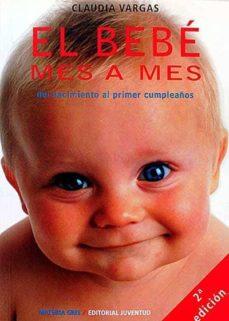 Cdaea.es El Bebé Mes A Mes. Del Nacimiento Al Primer Cumpleaños. Image