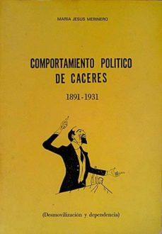 Srazceskychbohemu.cz Comportamiento Político De Cáceres 1891-1931 Image
