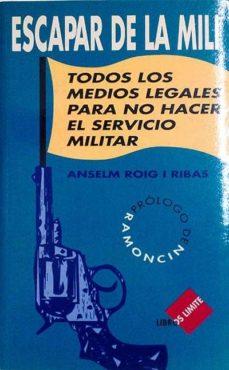 ESCAPAR DE LA MILI - ANSELM, ROIG I RIBAS | Triangledh.org