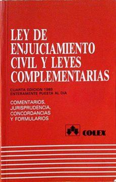 LEY DE ENJUICIAMIENTO CIVIL Y LEYES COMPLEMENTARIAS - VARIOS | Adahalicante.org