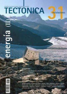 TECTONICA Nº 31: ENERGIA (II). INSTALACIONES - VV.AA. | Triangledh.org