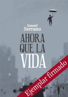 Cronouno.es Ahora Que La Vida (Ejemplar Firmado Por El Autor) Image