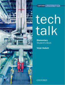 Descarga de búsqueda de libros electrónicos TECH TALK. STUDENT S BOOK (ELEMENTARY) PDB in Spanish de VICKI HOLLET