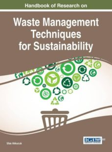 handbook of research on waste management techniques for sustainability-9781466697232