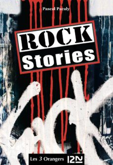 rock stories - l'intégrale (ebook)-pascal pacaly-9782823816532