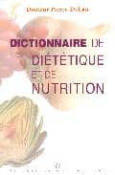 dictionnaire de dietetique et de nutrition-pierre dukan-9782862745732