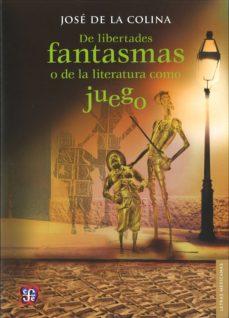Geekmag.es De Libertades Fantasmas O De La Literatura Como Juego Image