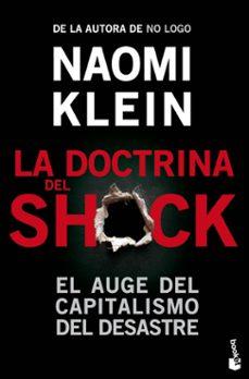 Srazceskychbohemu.cz La Doctrina Del Shock: El Auge Del Capitalismo Del Desastre Image